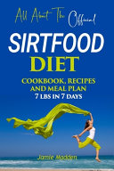 All About THE Official SIRTFOOD DIET Pdf/ePub eBook