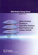 Stress Corrosion Cracking in Light Water Reactors