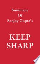 Summary of Sanjay Gupta's Keep Sharp