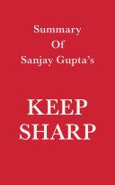 Summary of Sanjay Gupta's Keep Sharp Pdf/ePub eBook