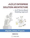 Agile ENTERPRISE SOLUTION ARCHITECTURE