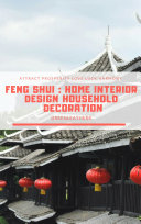 Feng Shui : Home Interior Design Household Decoration to attract Prosperity, Love, Luck & Harmony