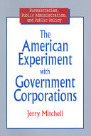 The American Experiment with Government Corporations Book