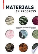 Materials in Progress