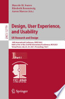 Design, User Experience, and Usability: UX Research and Design
