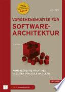 Vorgehensmuster für Softwarearchitektur  : Kombinierbare Praktiken in Zeiten von Agile und Lean