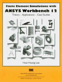 Finite Element Simulations with ANSYS Workbench 12 Book
