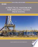 A Practical Handbook for Drilling Fluids Processing Book