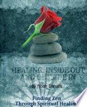 Healing  Inside Out And Outside In Book PDF