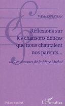 Réflexions sur les chansons douces que nous chantaient nos parents...