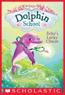 Echo's Lucky Charm (Dolphin School #2) Pdf/ePub eBook