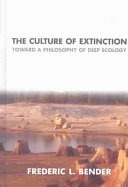The Culture of Extinction