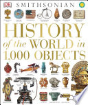History of the World in 1 000 Objects