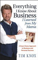Everything I Know About Business I Learned from my Mama Pdf/ePub eBook
