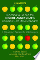 Teaching To Exceed The English Language Arts Common Core State Standards Book