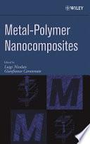Metal Polymer Nanocomposites