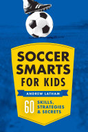 Soccer Smarts for Kids