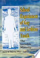 School Experiences of Gay and Lesbian Youth