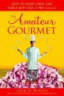 The Amateur Gourmet
