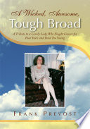 A Wicked Awesome Tough Broad Book