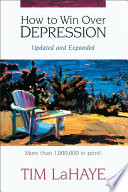 """""""How to Win Over Depression"""" by Tim LaHaye"""