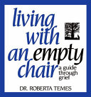 Living with an Empty Chair
