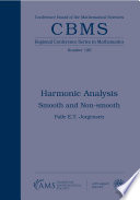 Harmonic Analysis  Smooth and Non smooth
