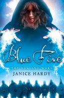 Blue Fire (The Healing Wars, Book 2) ebook