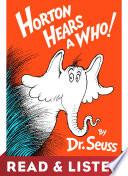 Horton Hears A Who  Read   Listen Edition Book