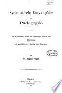 Systematische encyklopädie der pädagogik
