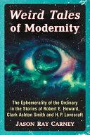 Weird Tales of Modernity