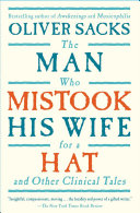 The Man Who Mistook His Wife For A Hat: And Other Clinical Tales ebook