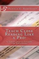 Teach Close Reading Like a Pro