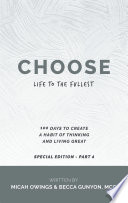 Choose Life to the Fullest