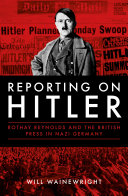 Reporting on Hitler