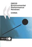 OECD Environmental Performance Reviews OECD Environmental Performance Reviews: China 2007