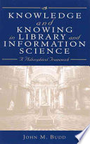 Knowledge and Knowing in Library and Information Science