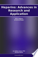 Heparins Advances In Research And Application 2011 Edition Book PDF