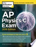 Cracking the AP Physics C Exam  2019 Edition Book