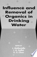 Influence and Removal of Organics in Drinking Water Book PDF