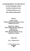 Landmark Briefs and Arguments of the Supreme Court of the United States