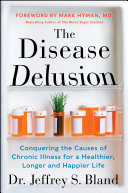 The Disease Delusion Pdf/ePub eBook