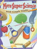 More Super Science With Simple Stuff Book