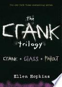 Ellen Hopkins: Crank Trilogy image
