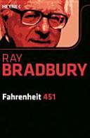 """Fahrenheit 451: Roman. Mit der Orig.-Geschichte """"Der Feuerwehrmann"""". ..."""
