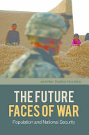 The Future Faces of War: Population and National Security Pdf/ePub eBook