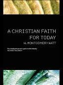A Christian Faith for Today