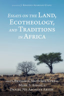 Essays on the Land, Ecotheology, and Traditions in Africa Pdf/ePub eBook