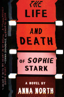 The Life and Death of Sophie Stark Book