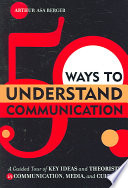 50 Ways to Understand Communication Book